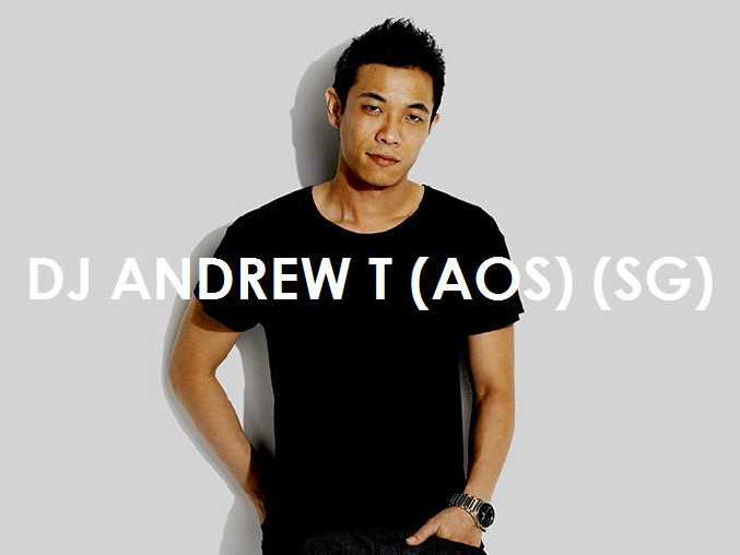DJ Andrew T (AOS) (SG)
