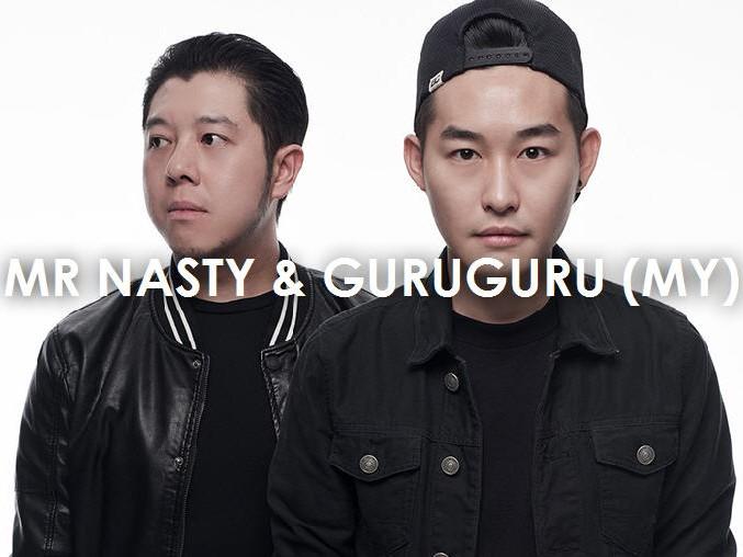 Mr Nasty & Guruguru (MY)
